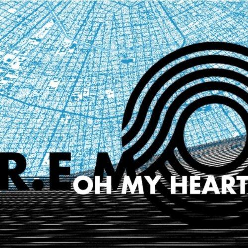 R.E.M._-_Oh_My_Heart