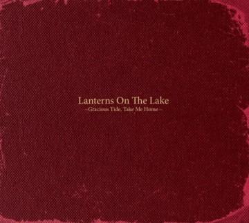 Lanterns-On-The-Lake-Gracious-Tide-Take-Me-Home-608x547