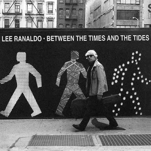 OLE-980-Lee-Ranaldo-Between-The-Times