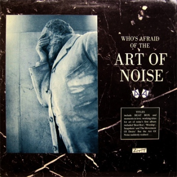 Art_Of_Noise_-_Who's_Afraid_Of_The_Art_Of_Noise_CD_album_cover