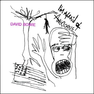 Bowie_I'mAfraidofAmericans