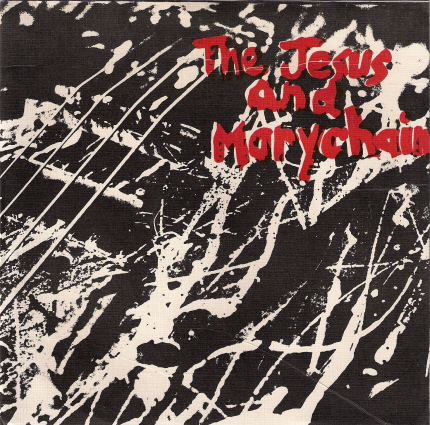 the-jesus-and-mary-chain-upside-down-1984