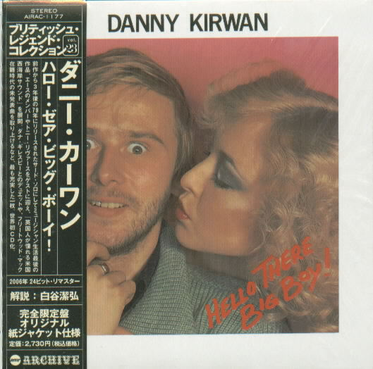 Hello_There_Big_Boy!_(Danny_Kirwan_album_cover)