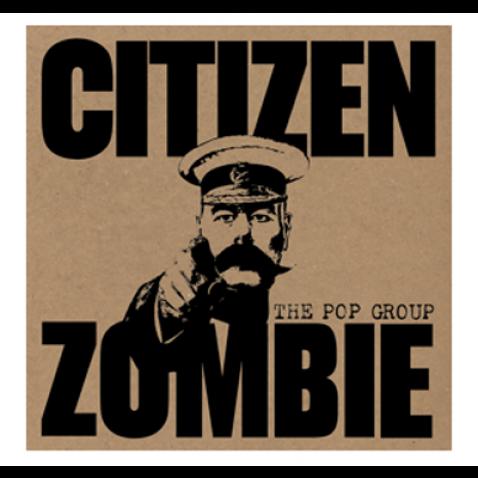the_pop_group_citizen_zombie-400x379