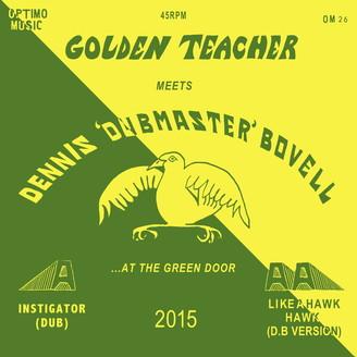 om026-golden_teacher_meets_dennis_bovell_at_the_green_door