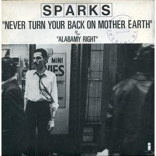 Sparks_-_Never_Turn_Your_Back_on_Mother_Earth
