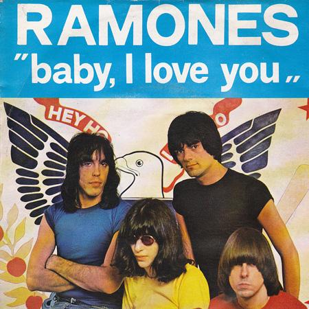 ramones-baby-i-love-you[3]