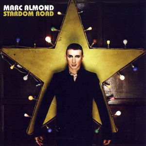 Marc_Almond_Stardom_Road_album_cover