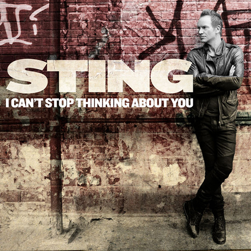 sting_i_cant_stop_thinking_about_you