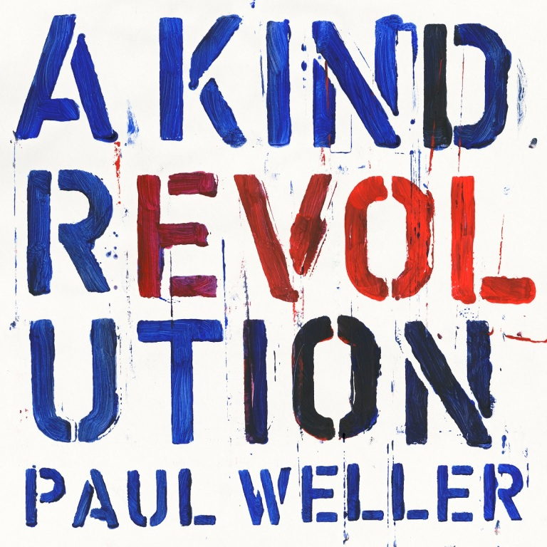 paul-weller-artwork-a-kind-revolution-1490864267.jpg