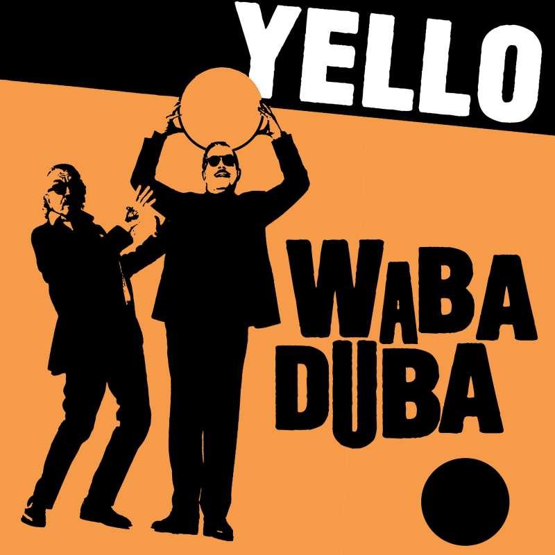 Yello – Waba Duba