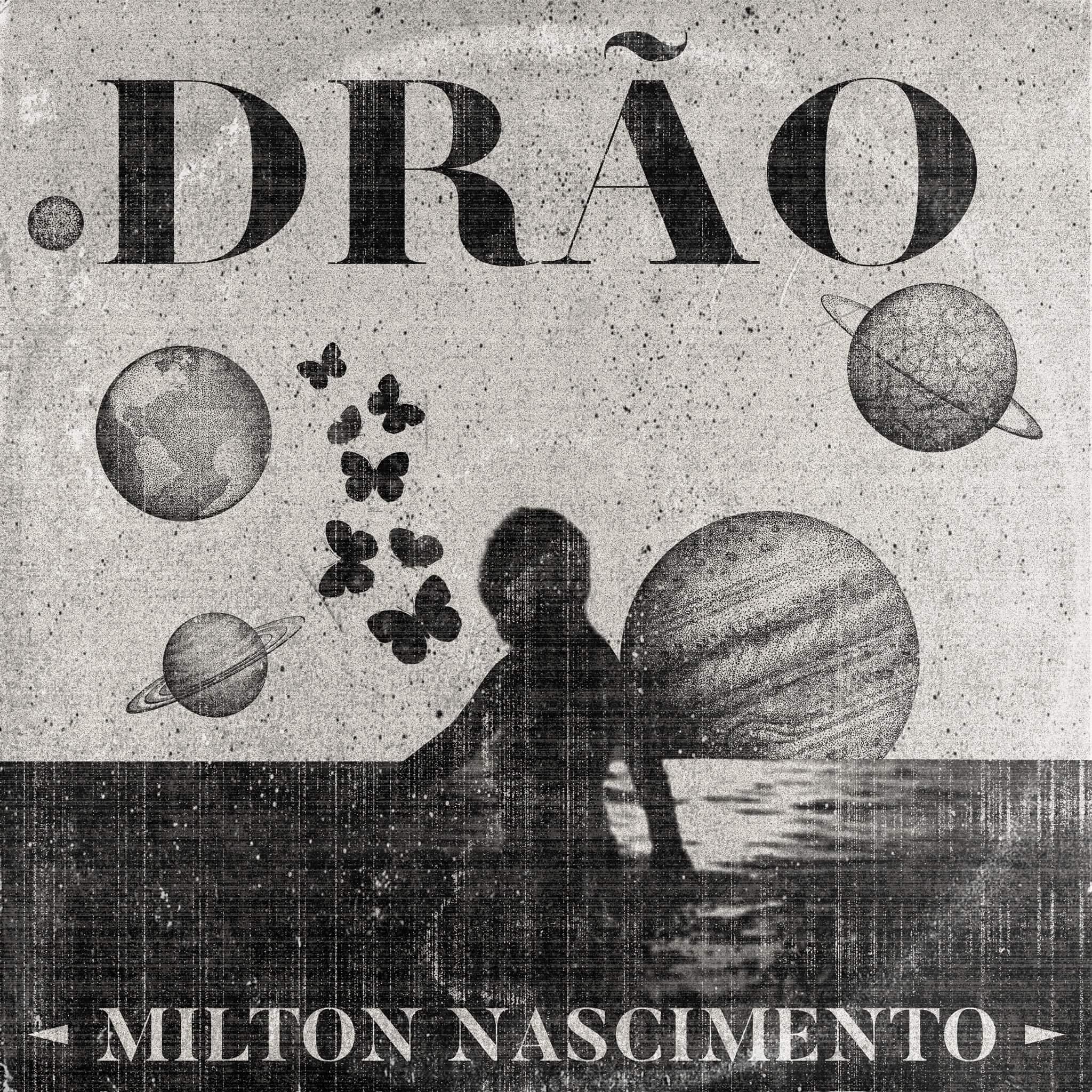 Milton Nascimento – Drão