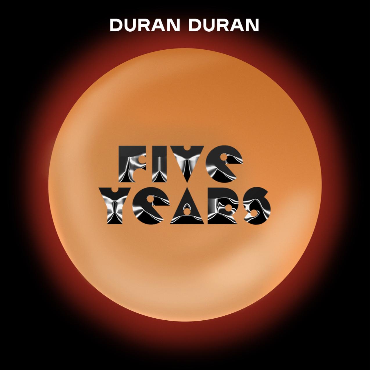Duran Duran – Five Years